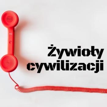 plakat z napisem żywioły cywilizacji i czerwoną słuchawką telefoniczną